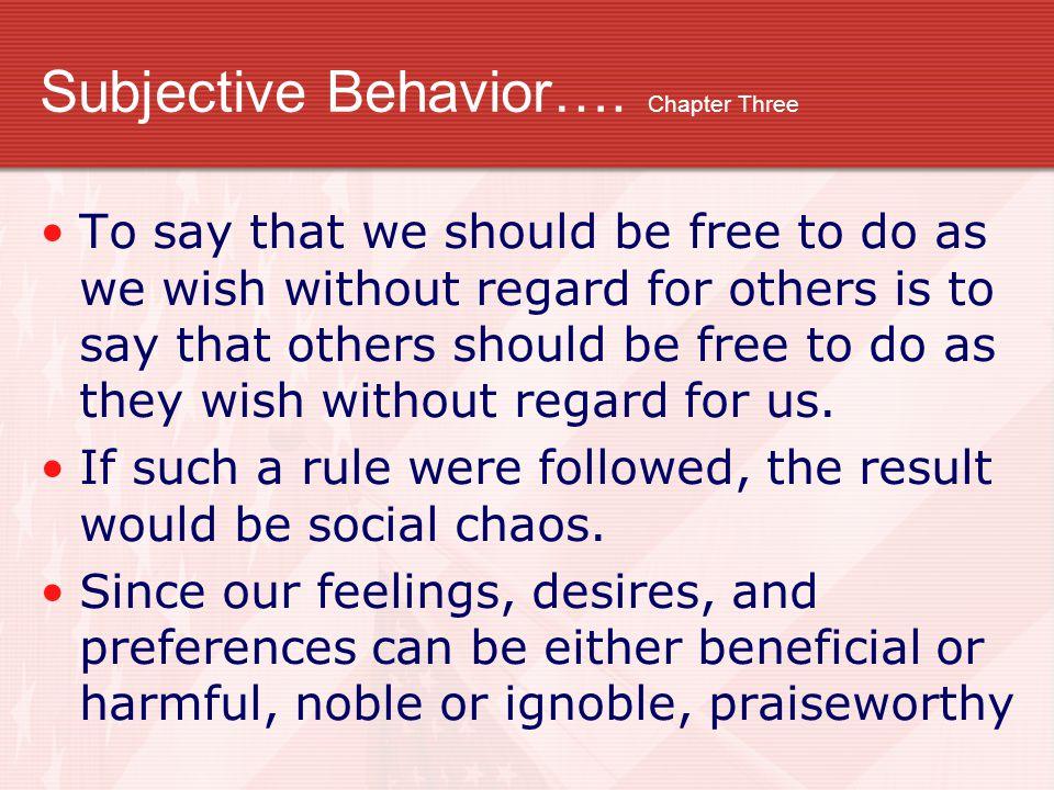 Subjective Behavior…. Chapter Three