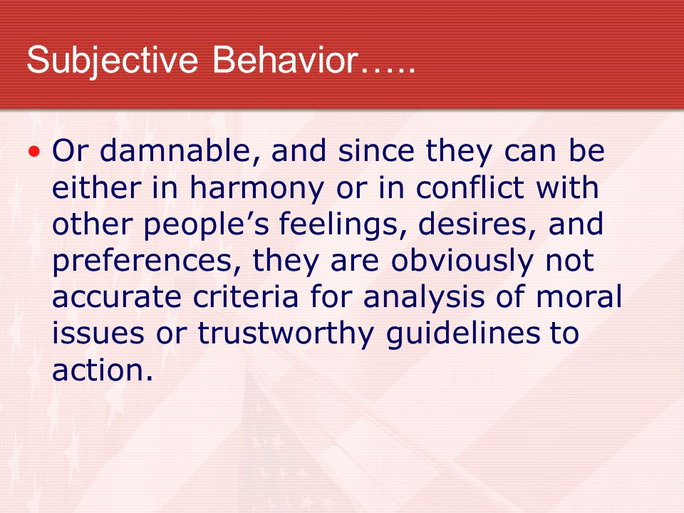 Subjective Behavior…..