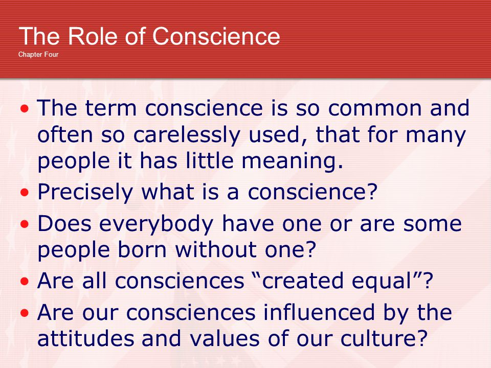 The Role of Conscience Chapter Four