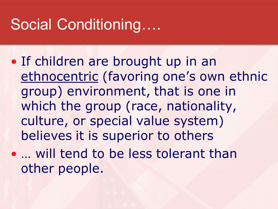 Social Conditioning….