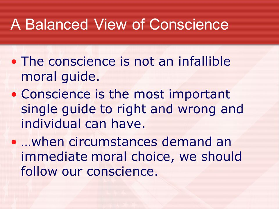 A Balanced View of Conscience