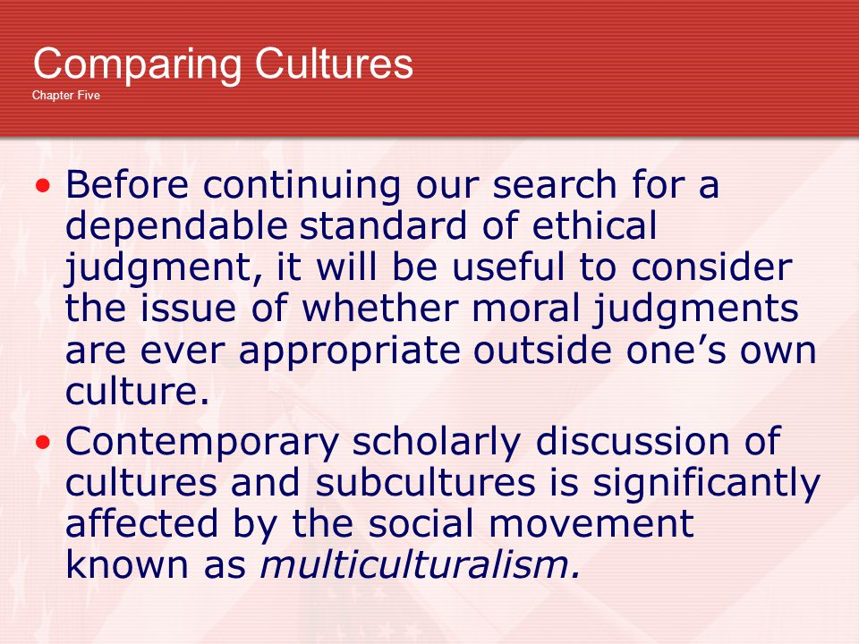 Comparing Cultures Chapter Five