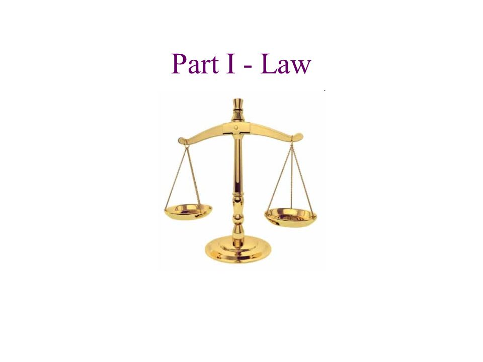Part I - Law