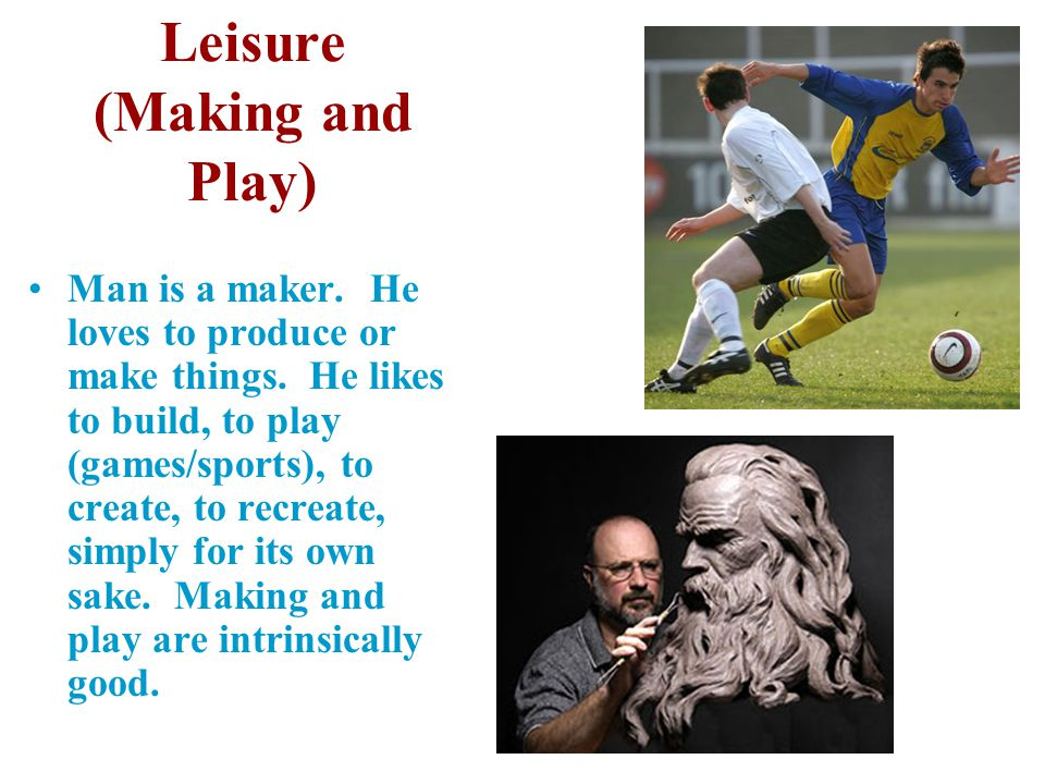 Leisure (Making and Play)