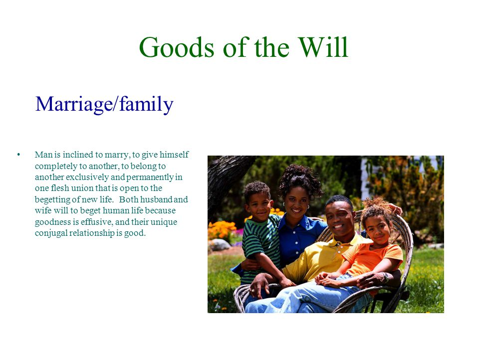 Goods of the Will Marriage/family