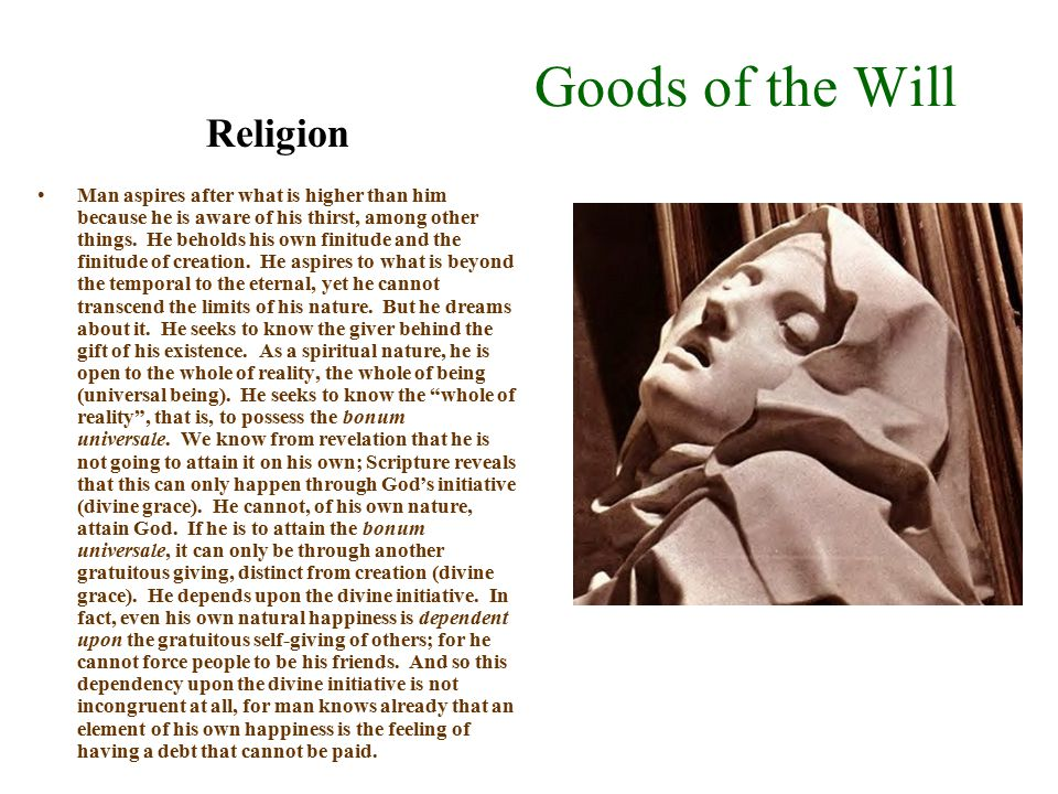 Goods of the Will Religion