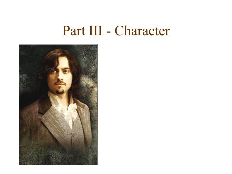 Part III - Character