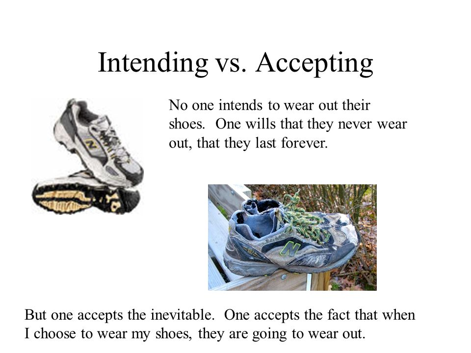 Intending vs. Accepting