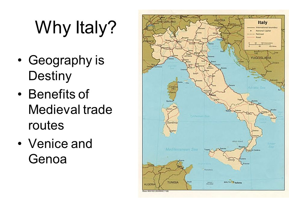 Why Italy Geography is Destiny Benefits of Medieval trade routes