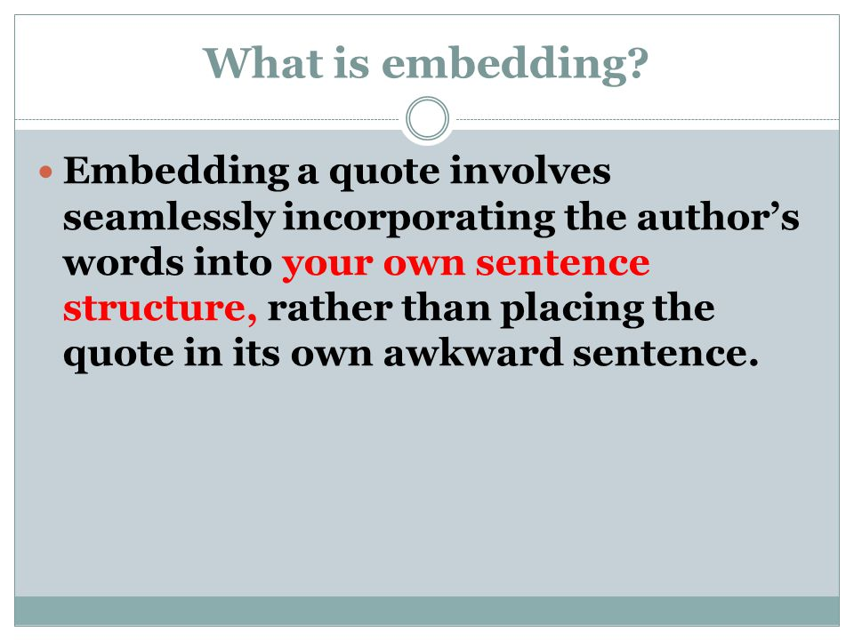What is embedding
