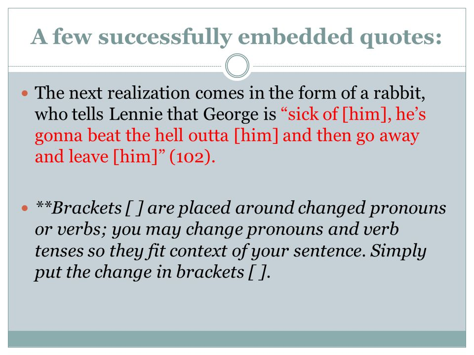 A few successfully embedded quotes: