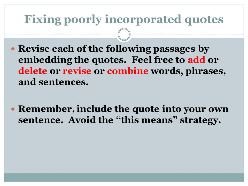 Fixing poorly incorporated quotes
