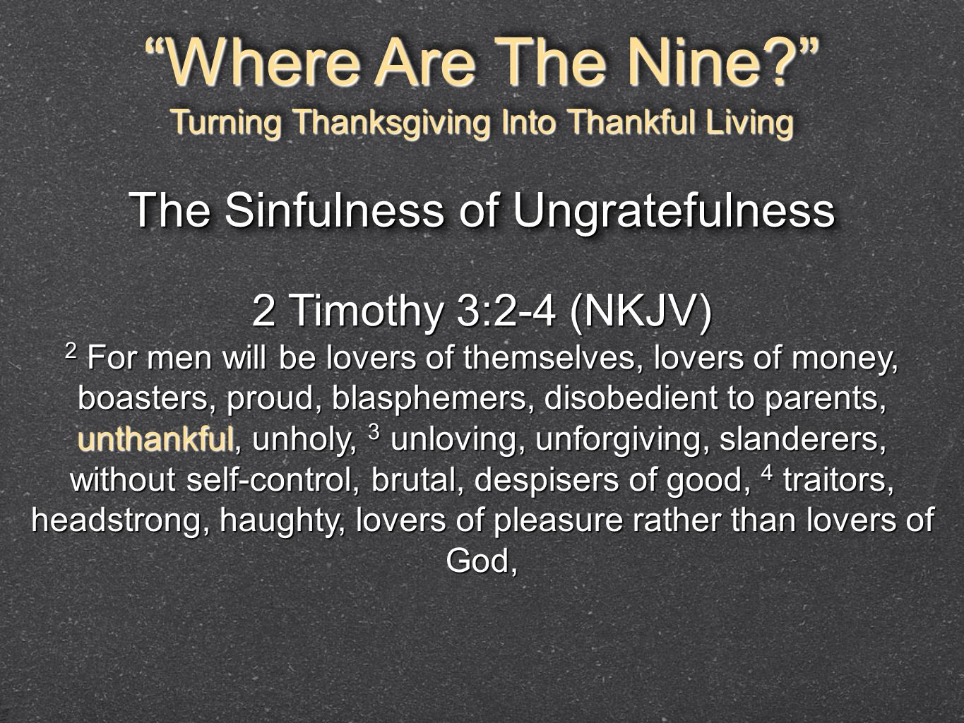 Where Are The Nine The Sinfulness of Ungratefulness
