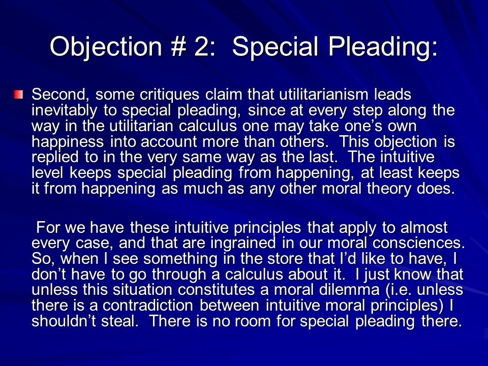 Objection # 2: Special Pleading: