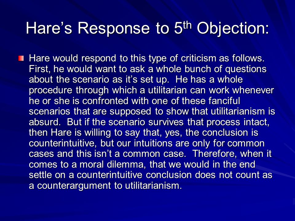 Hare's Response to 5th Objection: