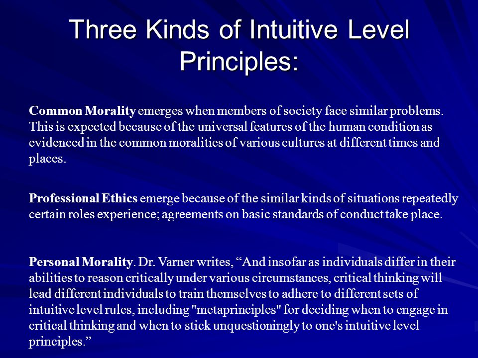 Three Kinds of Intuitive Level Principles: