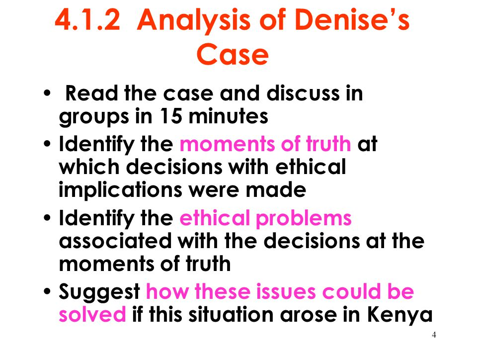 4.1.2 Analysis of Denise's Case