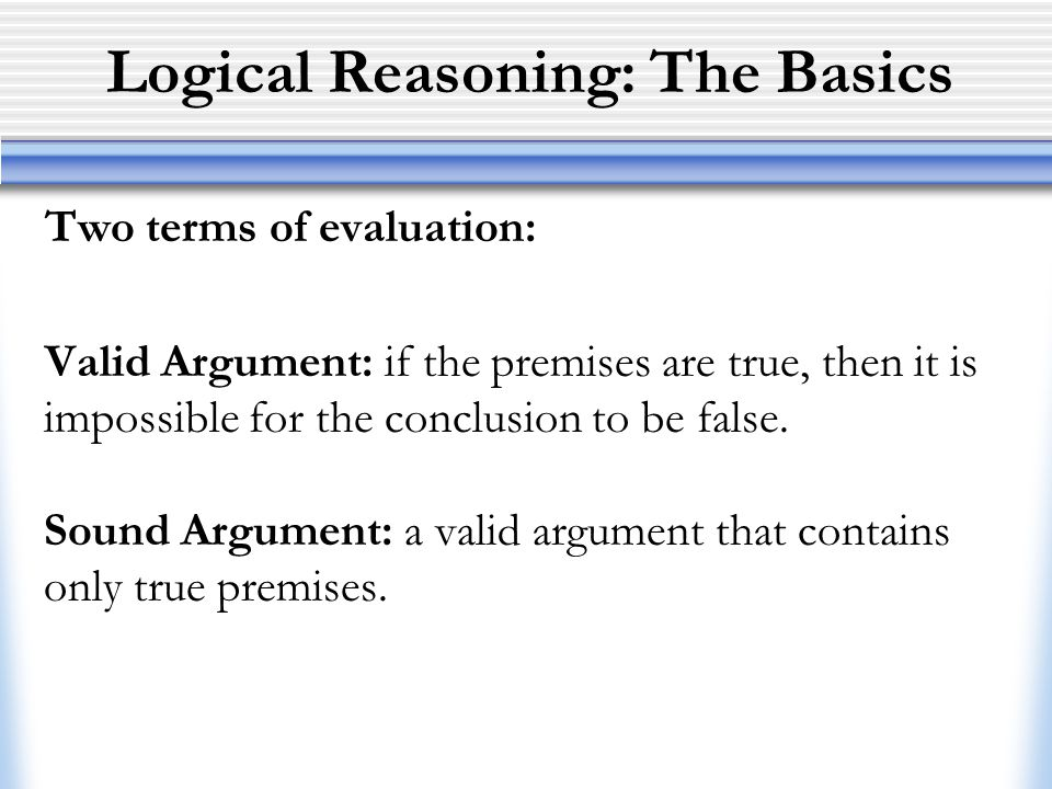 Logical Reasoning: The Basics