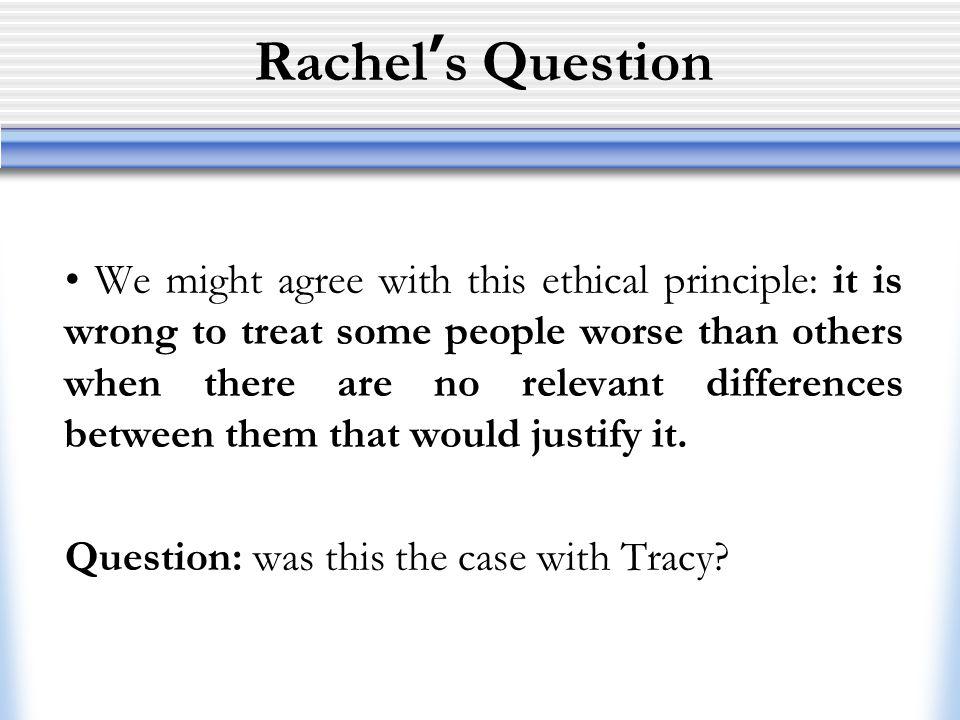 Rachel's Question