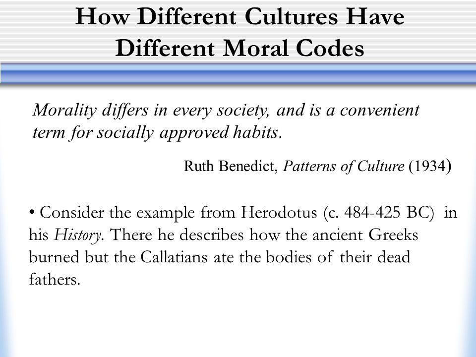 How Different Cultures Have Different Moral Codes