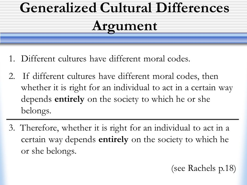 Generalized Cultural Differences Argument