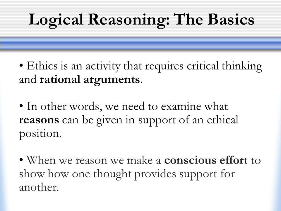 Logical Reasoning: The Basics