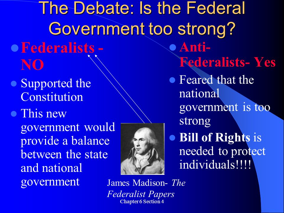 The Debate: Is the Federal Government too strong
