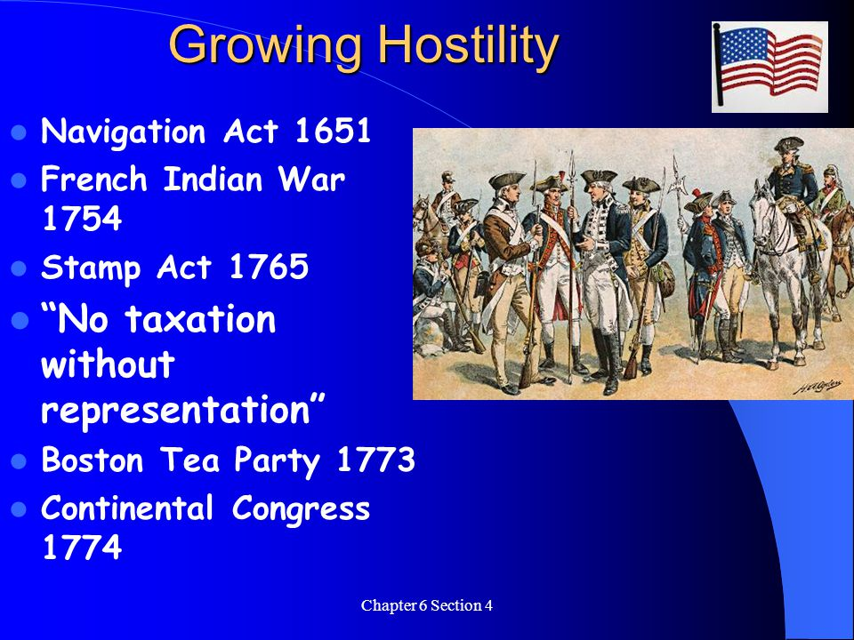 Growing Hostility No taxation without representation