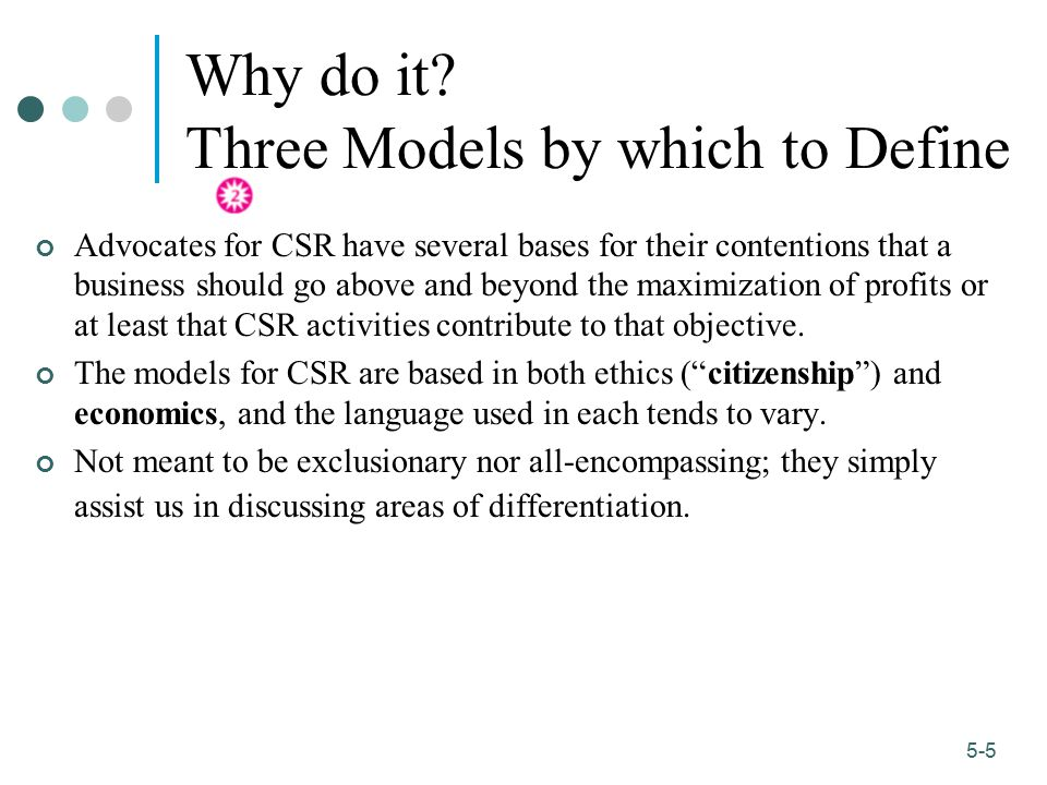 Why do it Three Models by which to Define