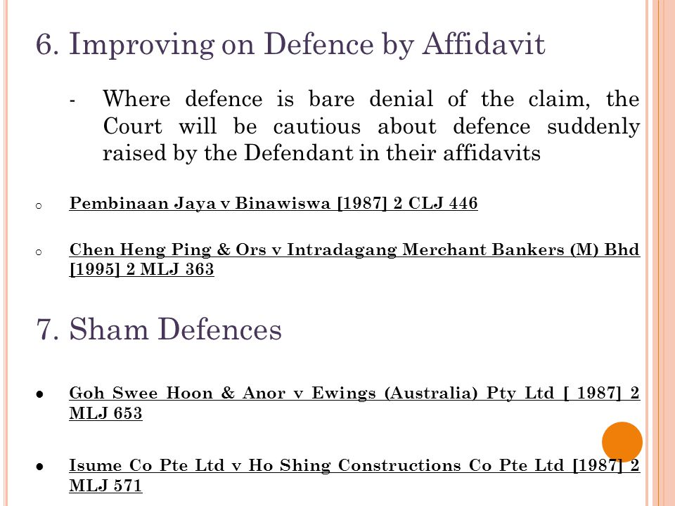 6. Improving on Defence by Affidavit