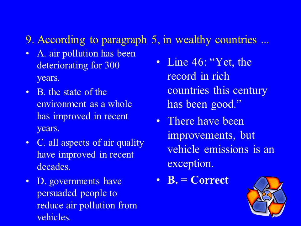 9. According to paragraph 5, in wealthy countries ...