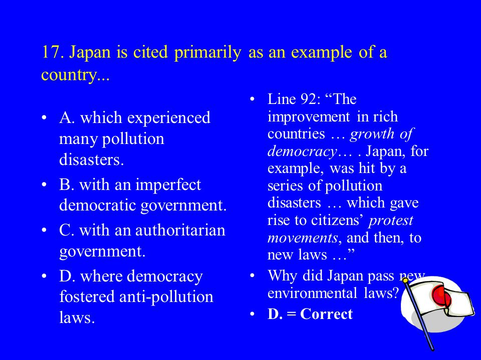 17. Japan is cited primarily as an example of a country...