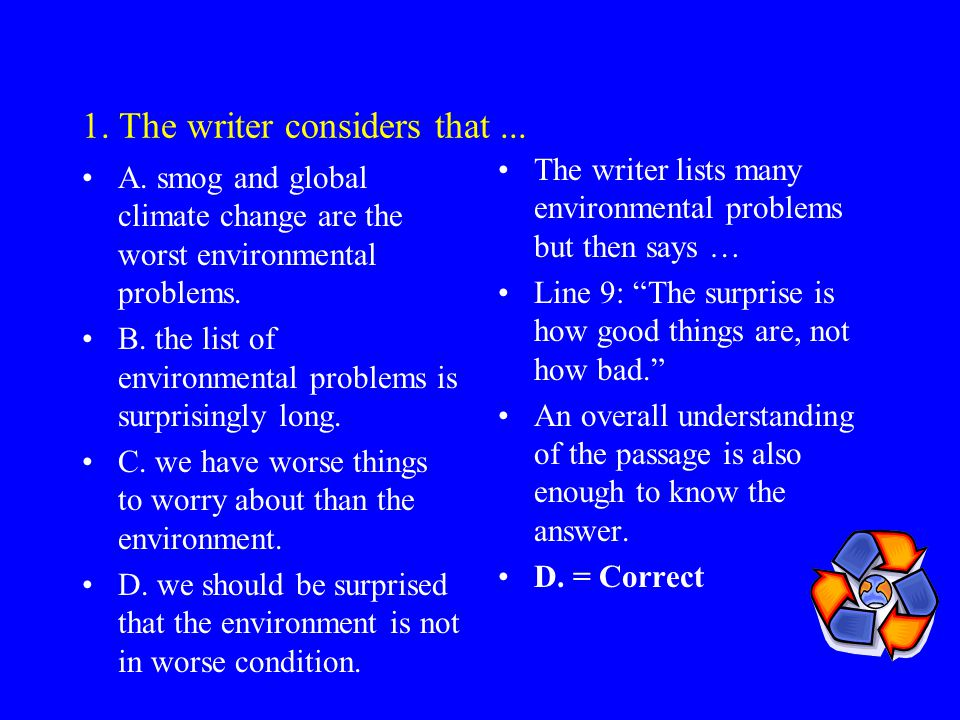 1. The writer considers that ...
