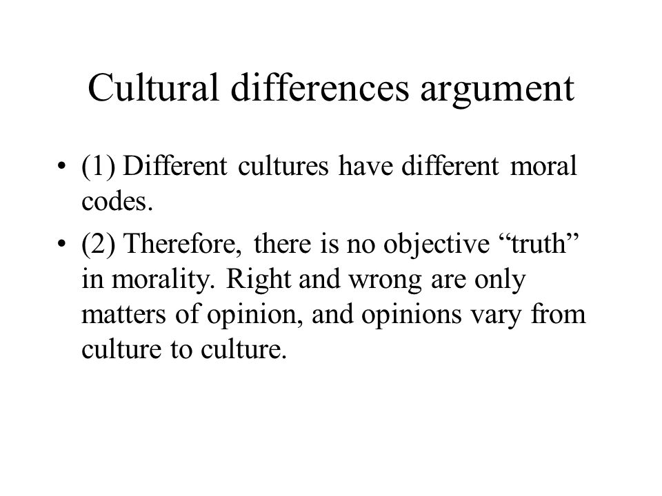 Cultural differences argument