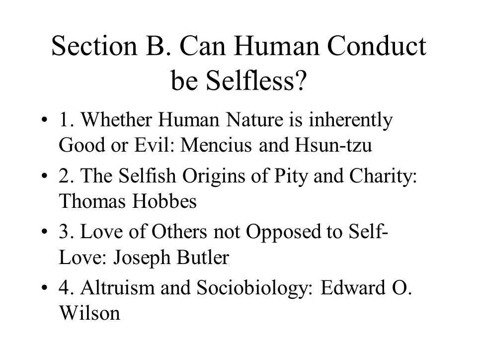 Section B. Can Human Conduct be Selfless