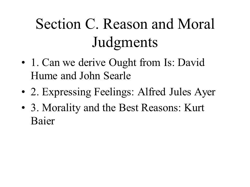 Section C. Reason and Moral Judgments
