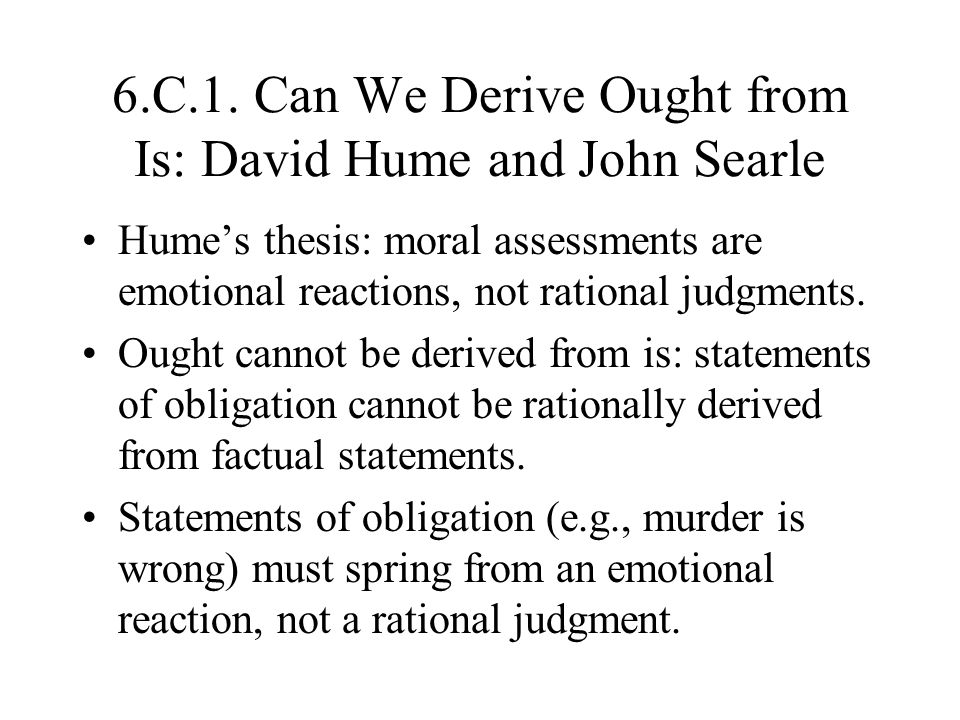6.C.1. Can We Derive Ought from Is: David Hume and John Searle