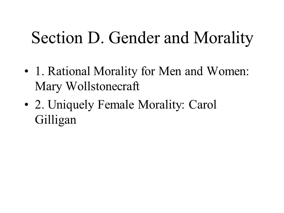 Section D. Gender and Morality