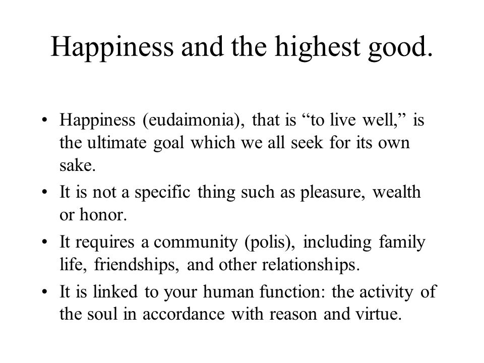 Happiness and the highest good.