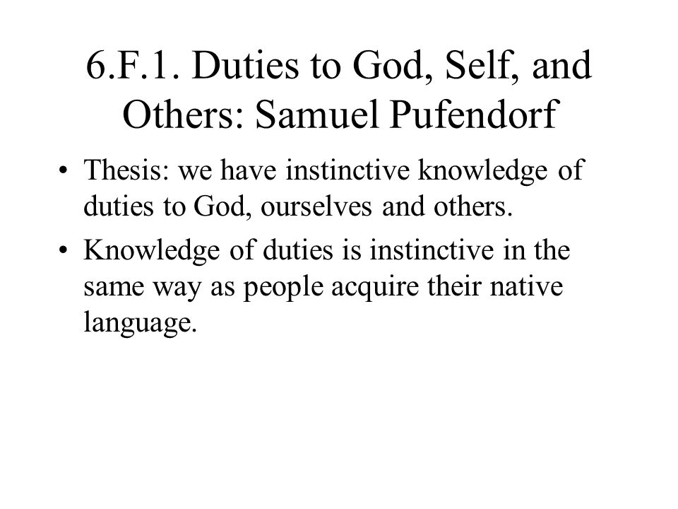 6.F.1. Duties to God, Self, and Others: Samuel Pufendorf