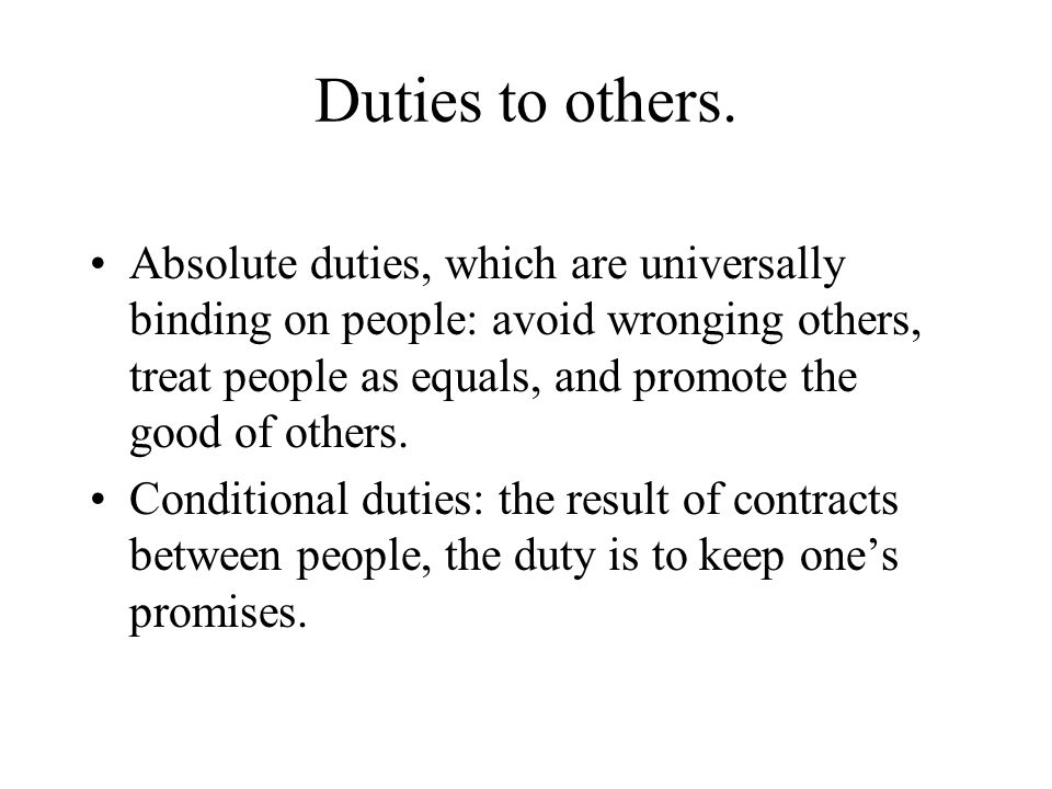 Duties to others.