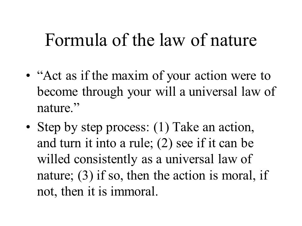 Formula of the law of nature