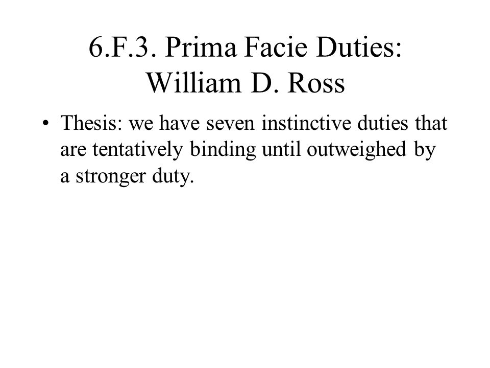 6.F.3. Prima Facie Duties: William D. Ross
