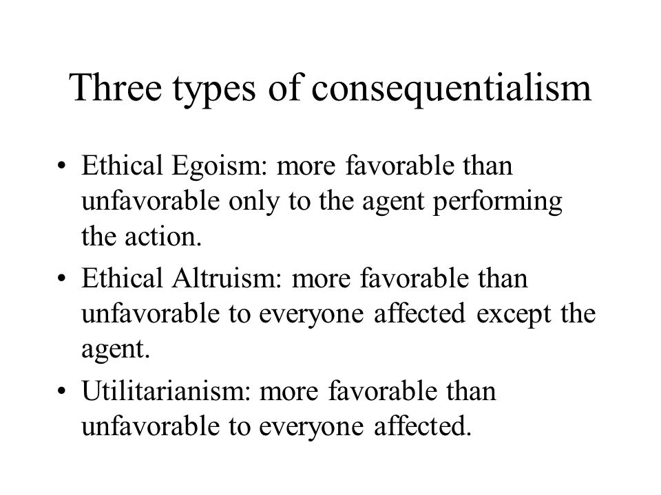 Three types of consequentialism