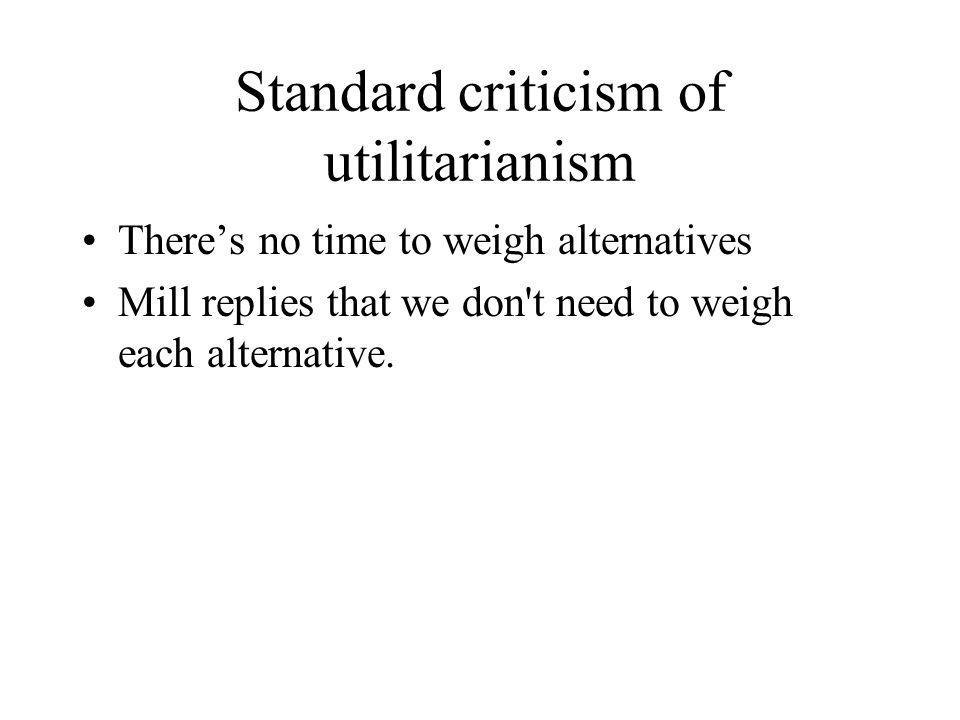 Standard criticism of utilitarianism