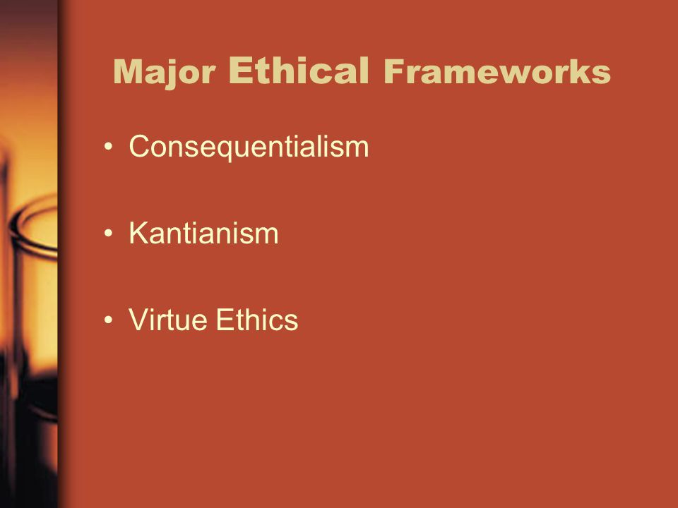 Major Ethical Frameworks