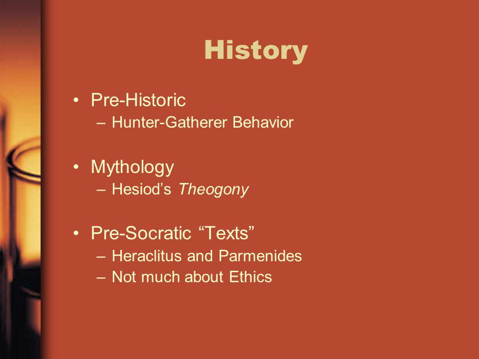 History Pre-Historic Mythology Pre-Socratic Texts