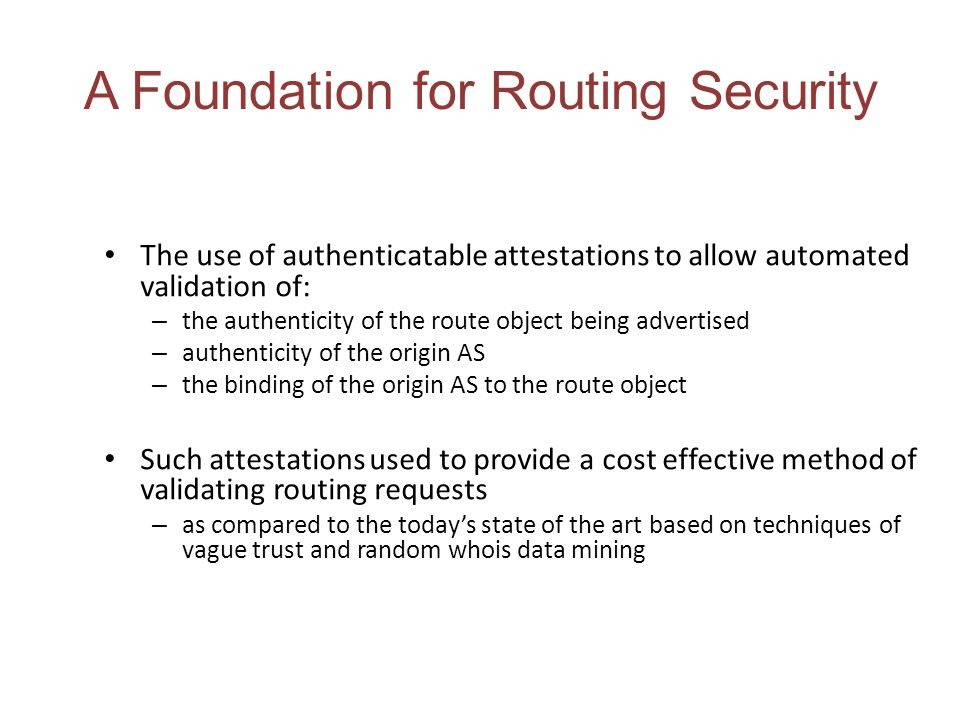 A Foundation for Routing Security