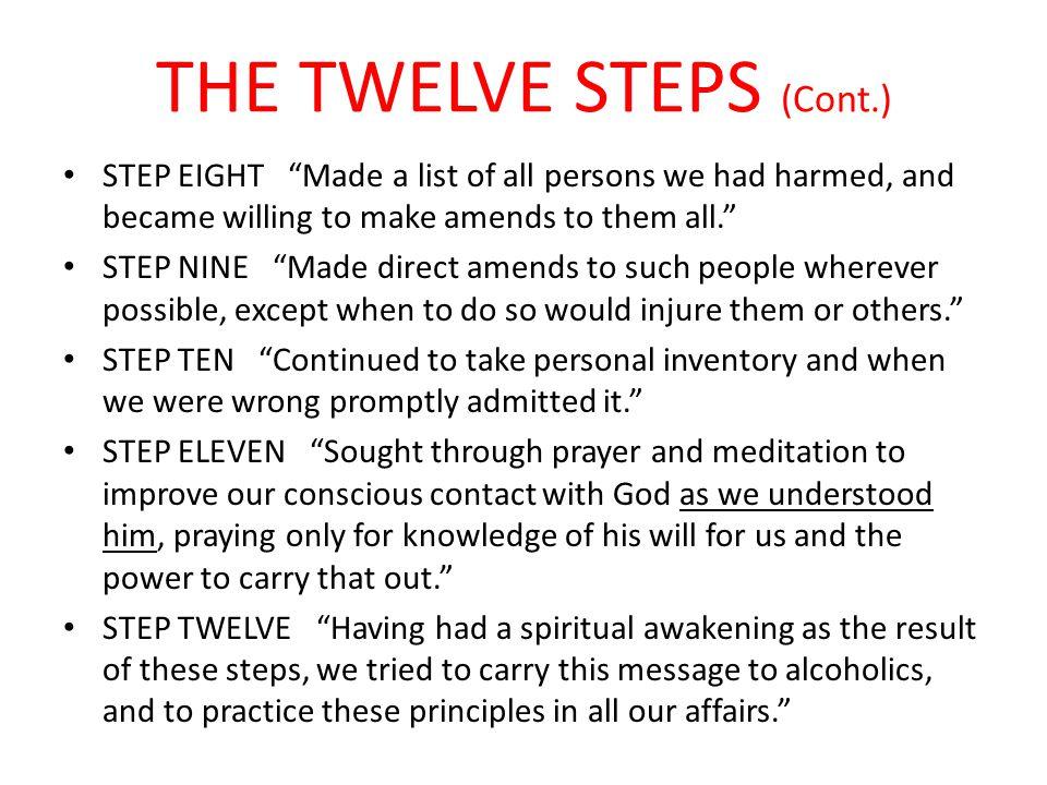 THE TWELVE STEPS (Cont.)