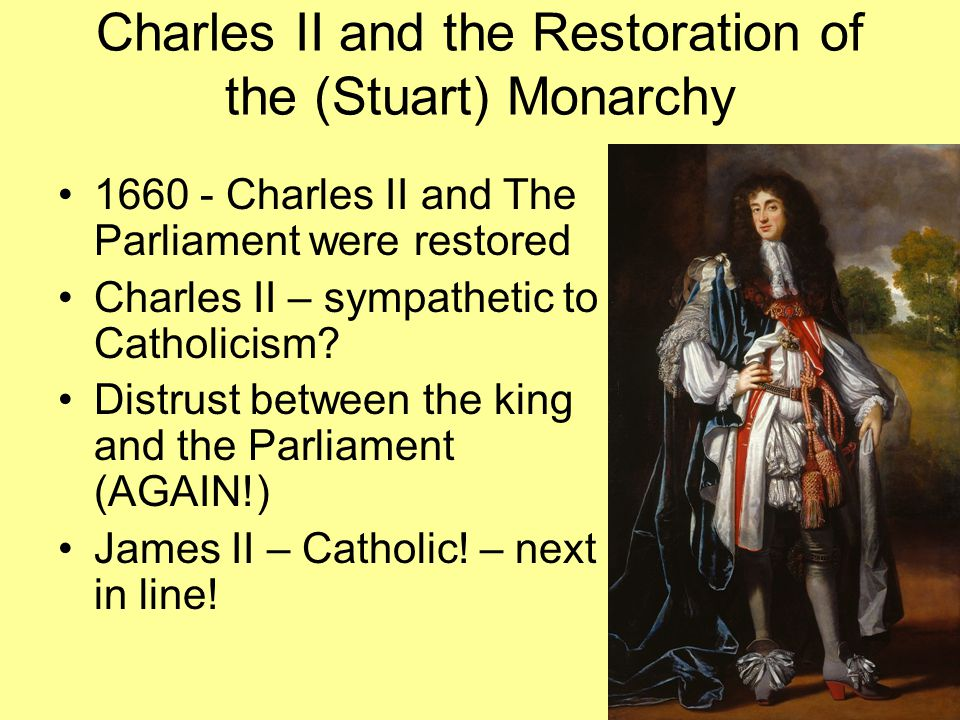 Charles II and the Restoration of the (Stuart) Monarchy
